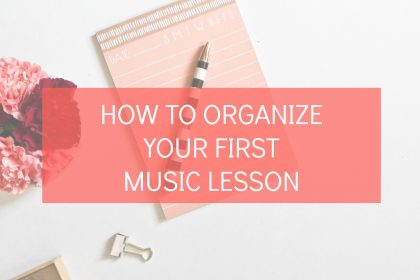 how to organize first music lesson
