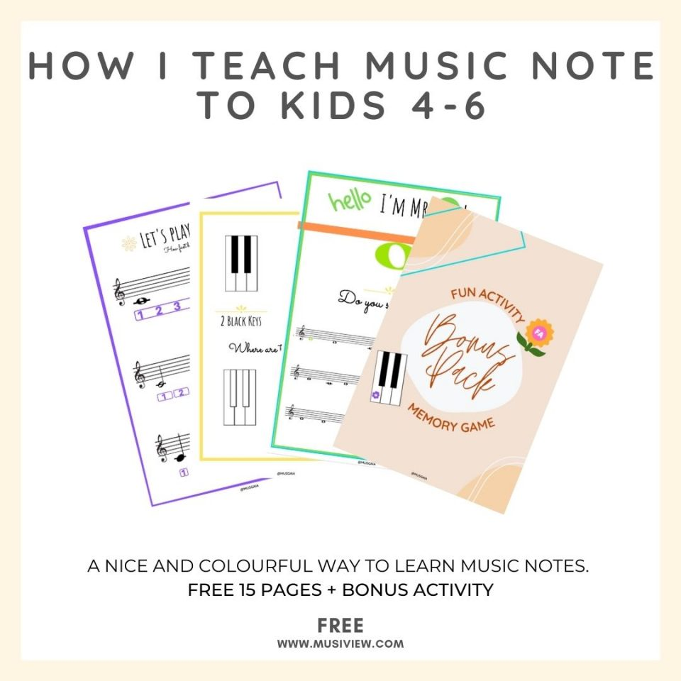 how i teach music note to kids 4-6